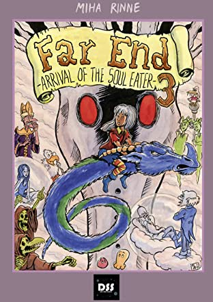 Far End Chronicles Vol. 3: The Arrival of The Soul Eater
