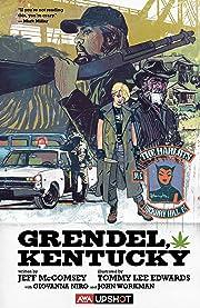 Grendel, KY Vol. 1