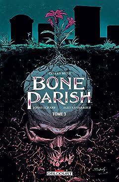 Bone Parish Vol. 3