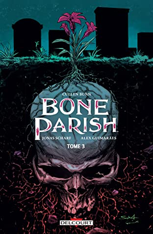Bone Parish Tome 3