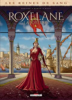 Reines de sang - Roxelane, la joyeuse Vol. 2