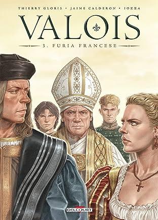 Valois Tome 3: Furia Francese