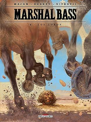 Marshal Bass Vol. 6: Los Lobos