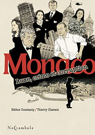 Monaco - Luxe, crime et corruption
