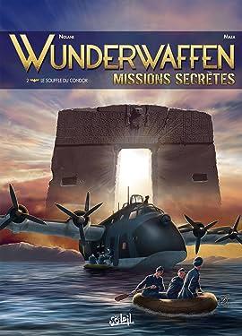 Wunderwaffen Missions secrètes Vol. 2: Le Souffle du condor