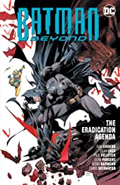 Batman Beyond (2016-) Vol. 8: The Eradication Agenda
