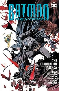 Batman Beyond (2016-) Vol. 8: The Eradication Agenda
