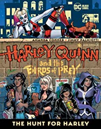 Harley Quinn & the Birds of Prey (2020-): The Hunt for Harley