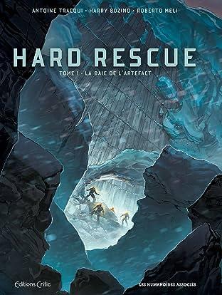 Hard Rescue Vol. 1: La Baie de l'Artefact