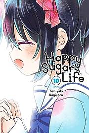 Happy Sugar Life Vol. 10