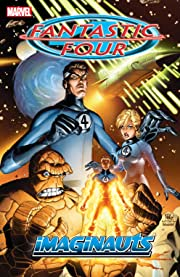 Fantastic Four Vol. 1: Imaginauts