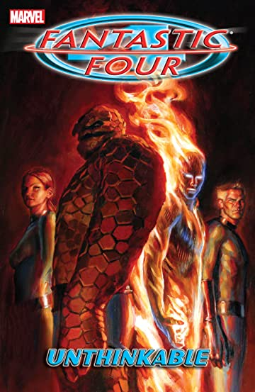 Fantastic Four Tome 2: Unthinkable