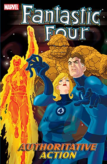 Fantastic Four Tome 3: Authoritative Action