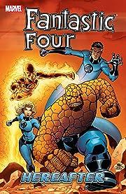 Fantastic Four Vol. 4: Hereafter