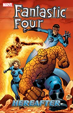 Fantastic Four Tome 4: Hereafter