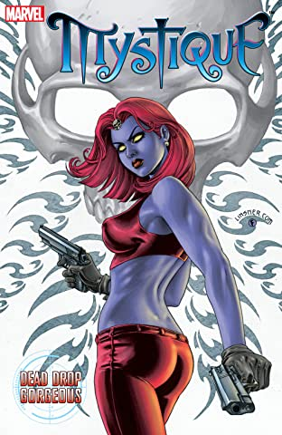 Mystique Vol. 1: Dead Drop Gorgeous