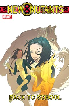 New Mutants Vol. 1: Back To School