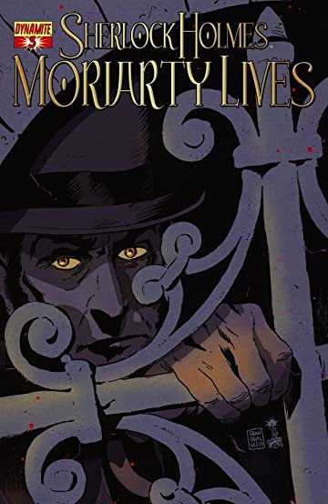 Sherlock Holmes: Moriarty Lives #3 (of 5): Digital Exclusive Edition
