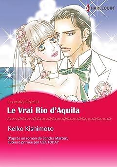Le Vrai Rio d'Aquila Vol. 2: Les mariés Orsini