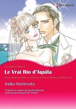 Le Vrai Rio d'Aquila Tome 2: Les mariés Orsini