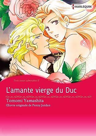 L'amante vierge du Duc Vol. 2: Trois soeurs admirables