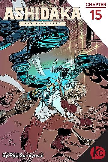 ASHIDAKA -The Iron Hero- #15