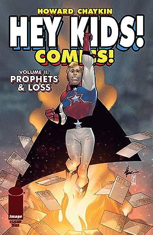 Hey Kids! Comics! Vol. 2 #1: Prophets & Loss