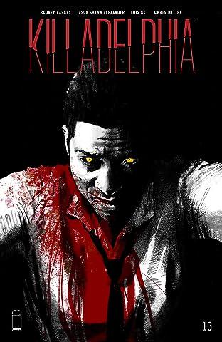 Killadelphia #13