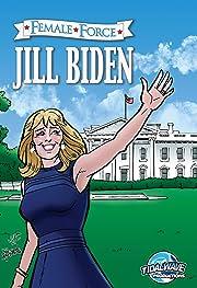 Female Force: Jill Biden