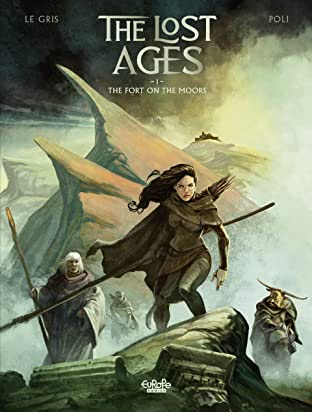 The Lost Ages Vol. 1: The Fort on the Moors
