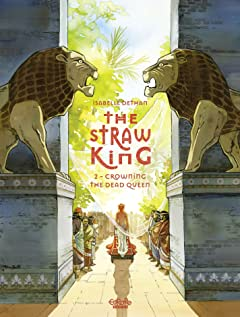 The Straw King Vol. 2: Crowning the Dead Queen