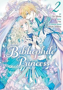 Bibliophile Princess Tome 2