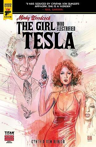 Minky Woodcock #2.3: The Girl Who Electrified Tesla