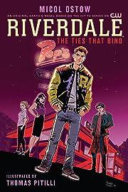 Riverdale: The Ties That Bind Vol. 1