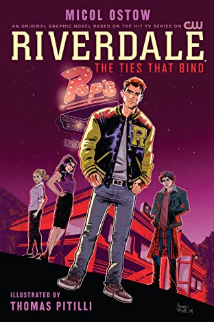 Riverdale: The Ties That Bind Tome 1
