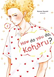 How Do You Do, Koharu? Vol. 2
