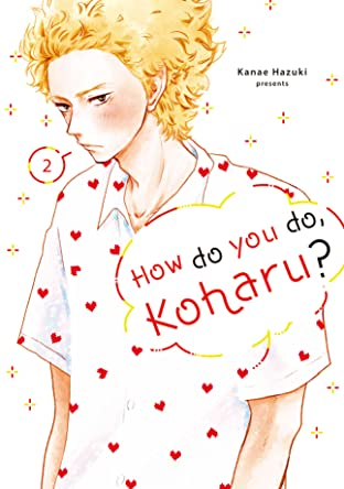 How Do You Do, Koharu? Tome 2