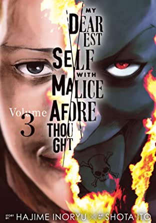 My Dearest Self With Malice Aforethought Vol. 3