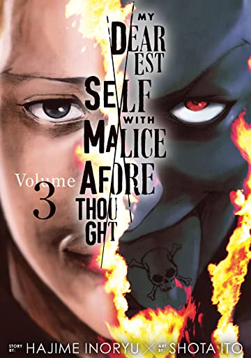 My Dearest Self With Malice Aforethought Tome 3