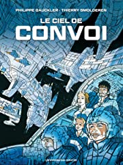 Convoi Vol. 4: Le Ciel de Convoi
