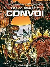 Convoi Tome 3: Les Joueurs de Convoi