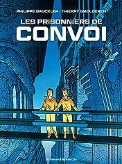 Convoi Vol. 2: Les Prisonniers de Convoi