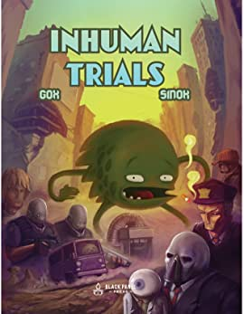 Inhuman Trials