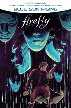 Firefly: Blue Sun Rising - Part One