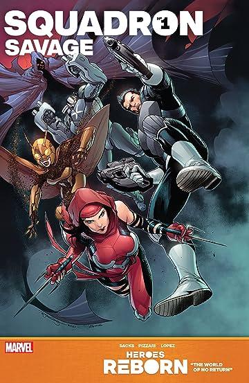 Heroes Reborn: Squadron Savage #1