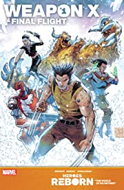 Heroes Reborn: Weapon X & Final Flight #1