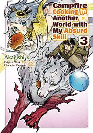 Campfire Cooking in Another World with my Absurd Skill (MANGA) Vol. 3