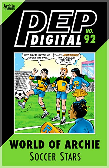 PEP Digital #92: World of Archie Soccer Stars