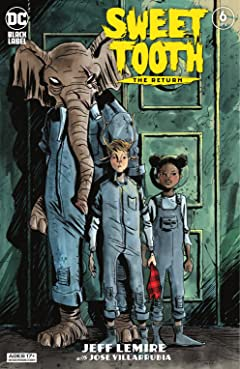 Sweet Tooth: The Return (2020-) #6