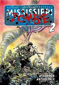 Mississippi Zombie Vol. 2